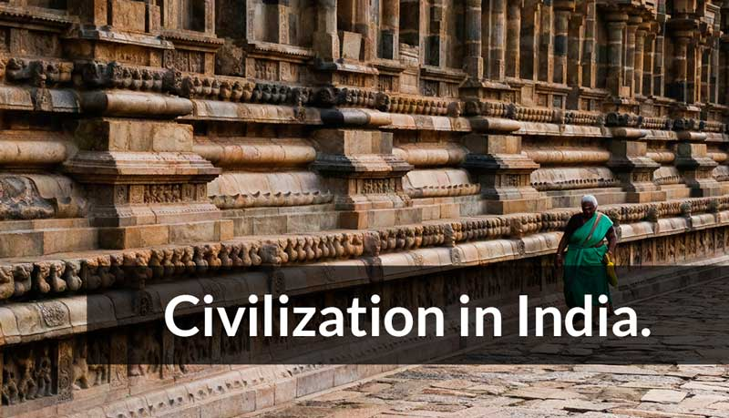 Civilization in India