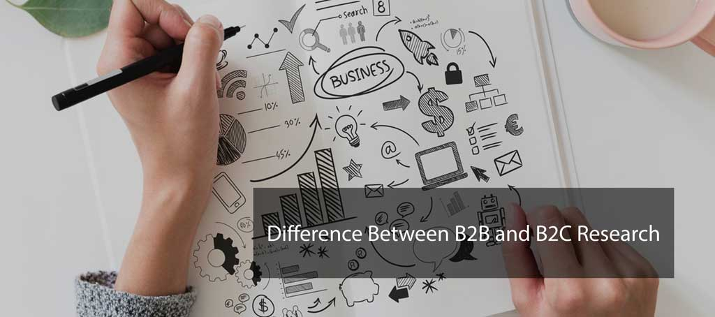 Difference Between B2B and B2C Research