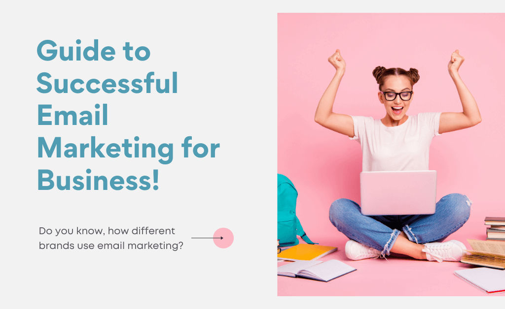 Read more about the article A Beginner's Guide to Successful Email Marketing for Business!