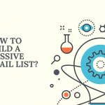 How to build a massive email list?